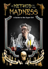 A Method to the Madness, edited by Michell Plested and Jeff Hite