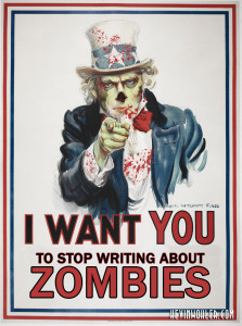 I Want You to Stop Writing About Zombies